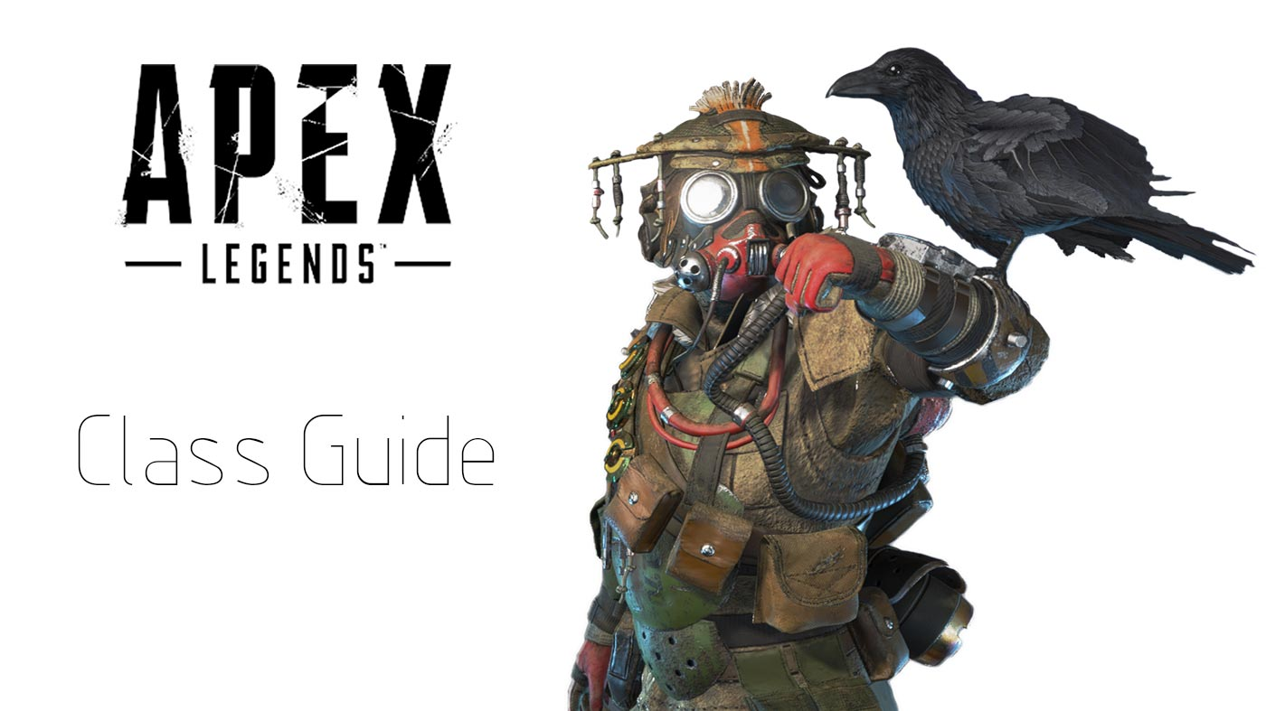 Apex Legends Class Guide